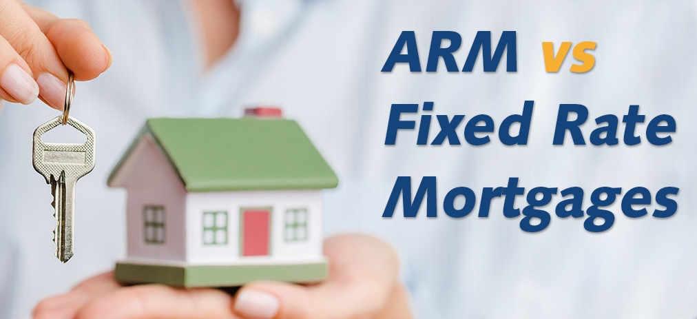 Blog-ARM-vs-FIXED-RATE-MORTGAGE